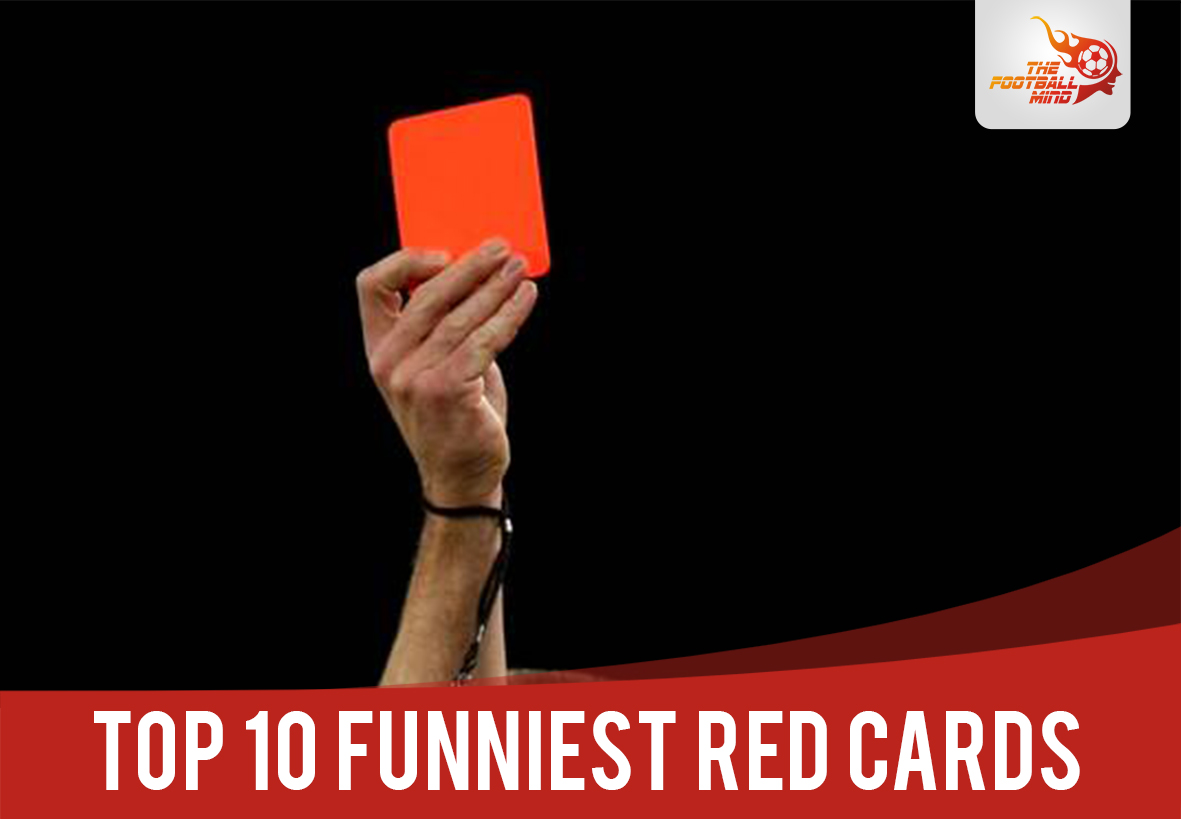 top 10 funny red cards in football protege sports